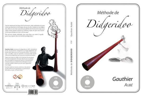 Méthode d'apprentissage du didgeridoo par Gauthier Aubé